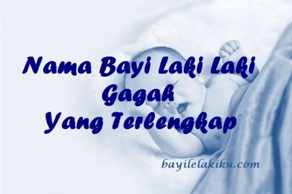 Nama Bayi Laki Laki Gagah