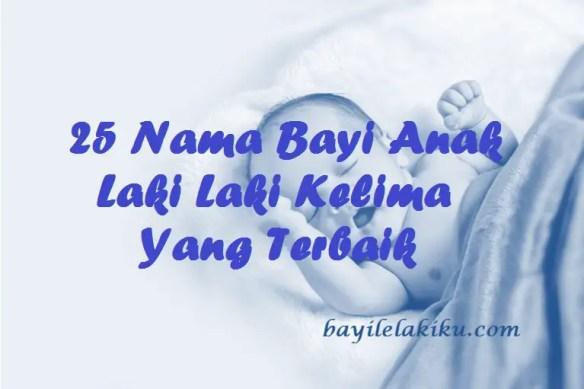 Nama Bayi Anak Laki Laki Kelima
