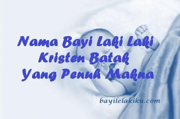Nama Bayi Laki Laki Kristen Batak