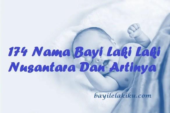 Nama Bayi Laki Laki Nusantara Dan Artinya