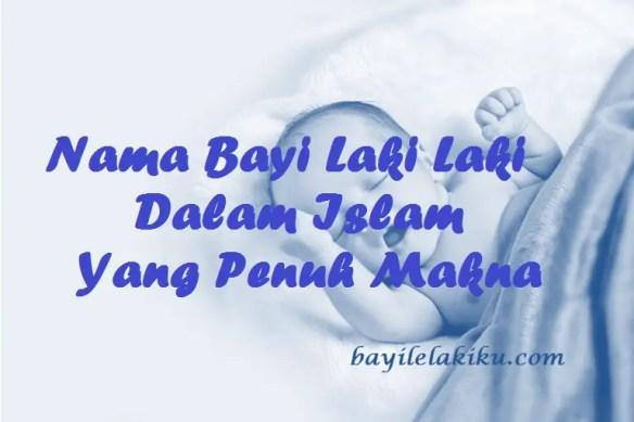 Nama Bayi Laki Laki Dalam Islam