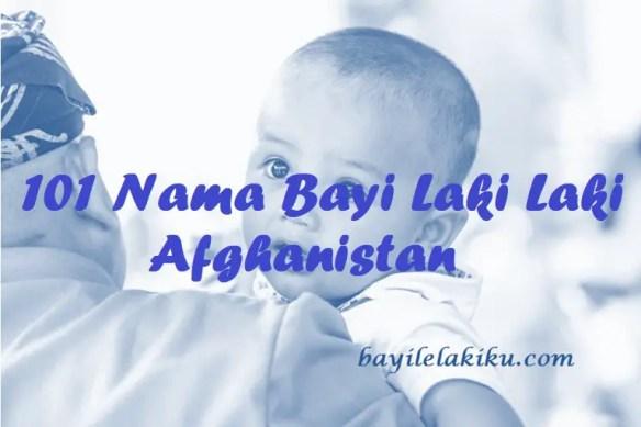 Nama Bayi Laki Laki Afghanistan