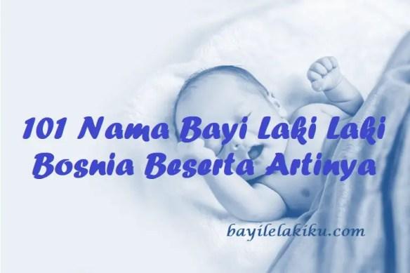 Nama Bayi Laki Laki Bosnia