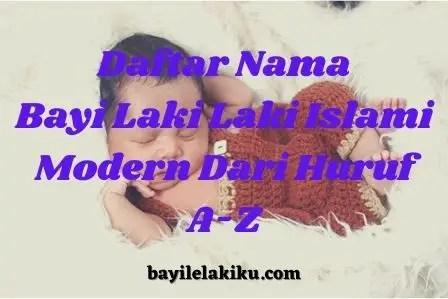 Daftar Nama Bayi Laki Laki Islami Modern