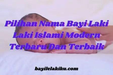 Nama Bayi Laki Laki Islami Modern Terbaru