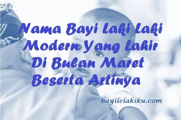 Nama Bayi Laki Laki Modern Yang Lahir Di Bulan Maret