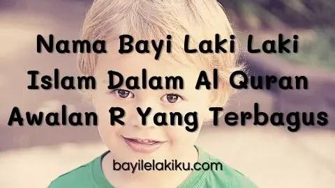 Nama Bayi Laki Laki Islam Dalam Al Quran Awalan R