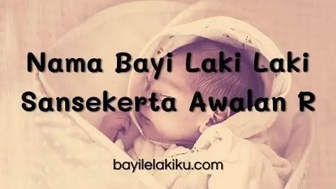 Nama Bayi Laki Laki Sansekerta Awalan R