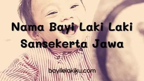 Nama Bayi Laki Laki Sansekerta Jawa