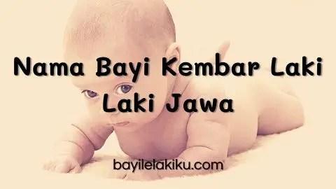 Nama Bayi Kembar Laki Laki Jawa