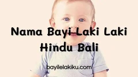 Nama Bayi Laki Laki Hindu Bali