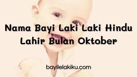 Nama Bayi Laki Laki Hindu Lahir Bulan Oktober