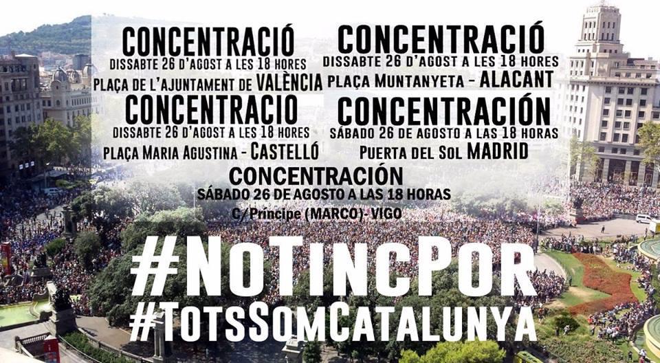 No tinc por. Tots Som Catalunya. Concentración en Valencia Alicante Castellón Madrid Vigo