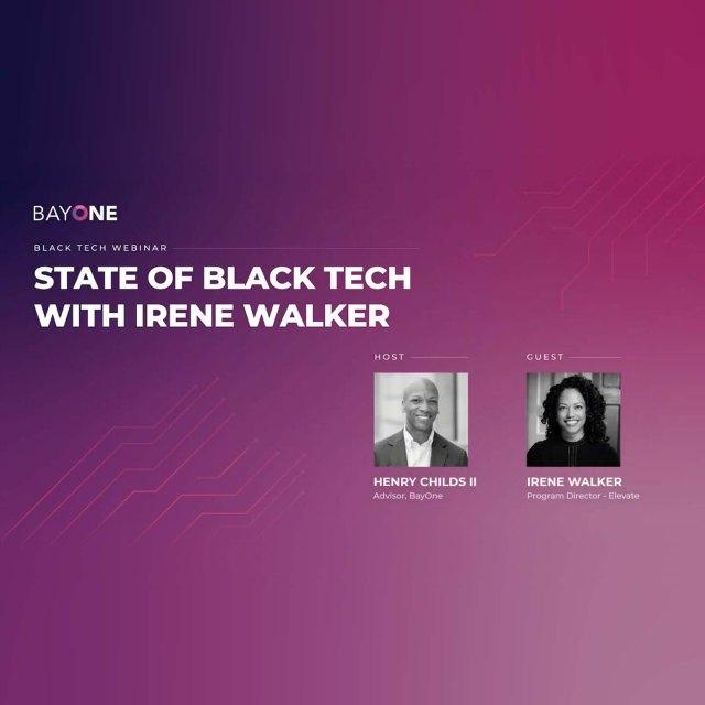 The State of Black Tech: Henry Childs II & Irene Walker