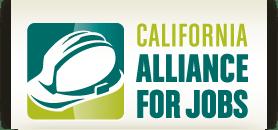Newsletter from the California Alliance for Jobs