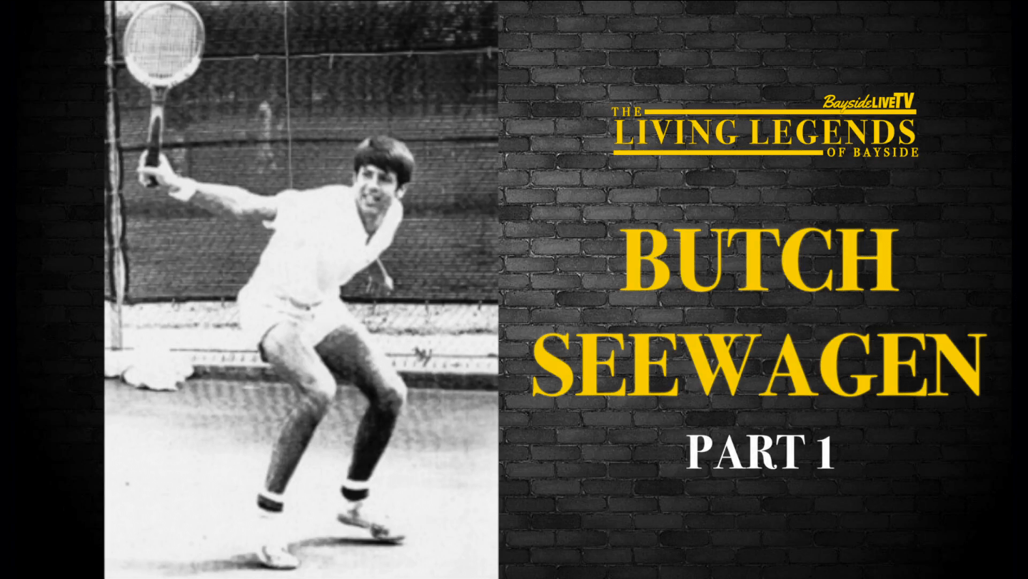 The Living Legends of Bayside: Butch Seewagen