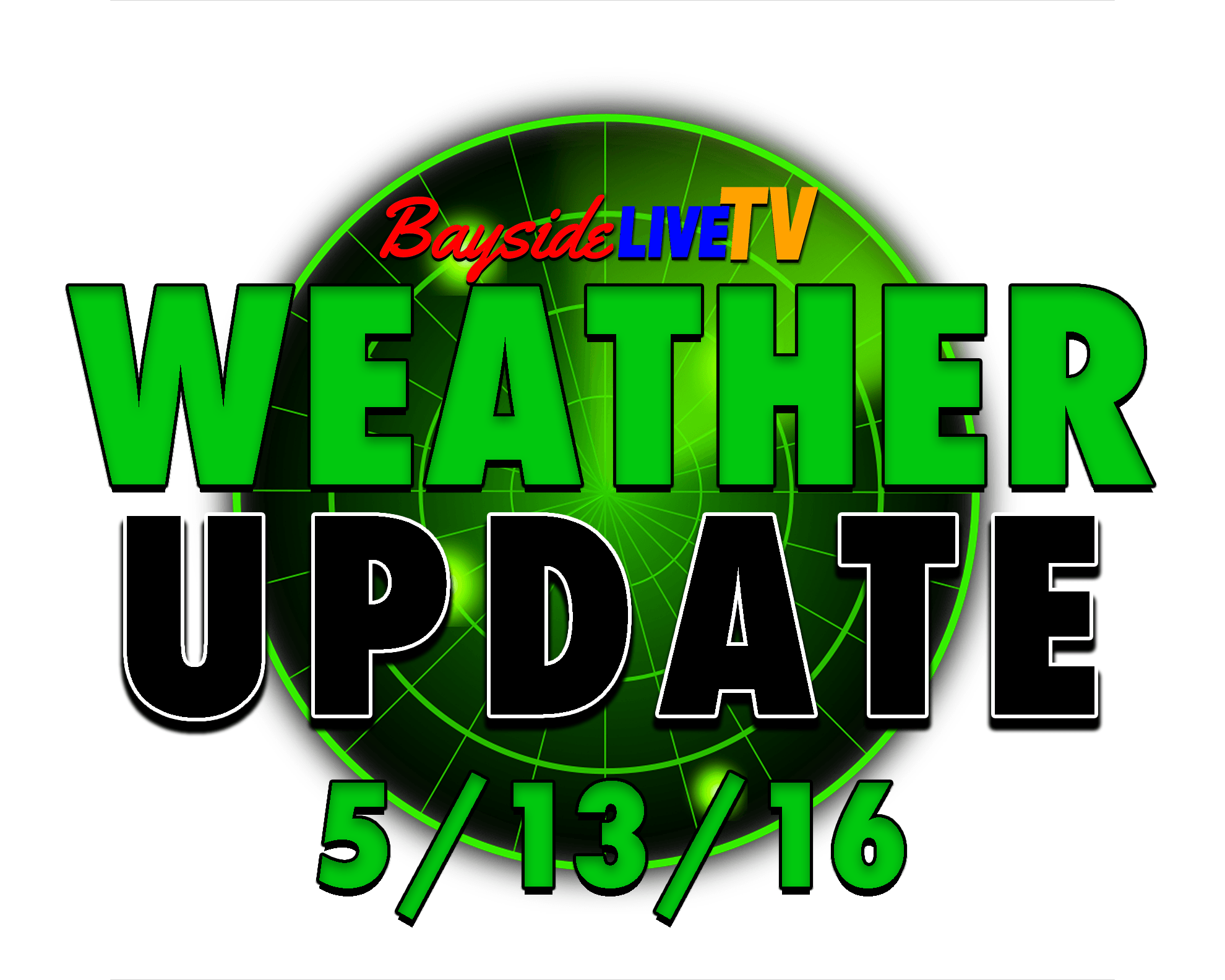 Weather Update 5/13/16