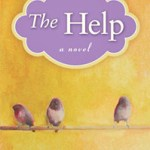 Alternatives to The Help by Kathryn Stockett