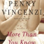 Guilty English Pleasure: More Than You Know by Penny Vincenzi