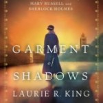 Out of Amnesia: Garment of Shadows by Laurie R. King