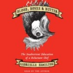 Cover image of Blood, Bones & Butter