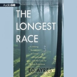 The Longest Race audiobook cover