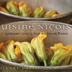Weekend Cooking: Cuisine Nicoise by Hillary Davis #weekendcooking @MarcheDimanche @GibbsSmithBooks