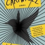 Failure to Communicate: Cartwheel by Jennifer duBois