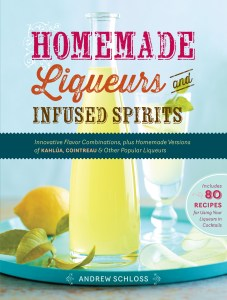 cover image of Homemade Liqueurs and Infused Spirits
