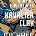 Heroes of a Golden Age: The Amazing Adventures of Kavalier & Clay by Michael Chabon (Audio)