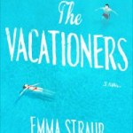 Two Weeks with New Yorkers in Mallorca: The Vacationers by Emma Straub