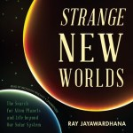 Not-So-Lonely Planet: Strange New Worlds by Ray Jayawardhana (Audio) @BlackstoneAudio @AudiobookJukebox