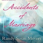 Trauma in the Family: Accidents of Marriage by Randy Susan Meyers