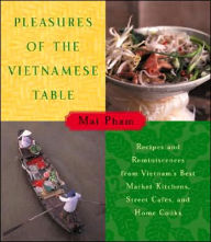 cover image of Pleasures of the Vietnamese Table