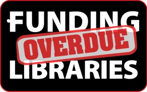 Graphic reading Funding for Libraries -- Overdue!