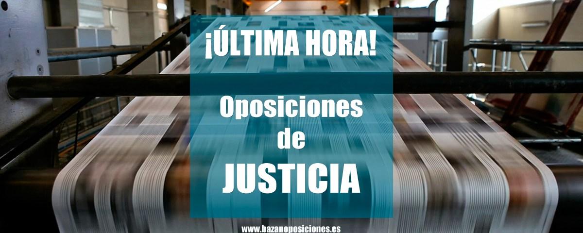 Imagen última hora oposiciones de Justicia