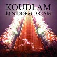 Koudlam - Benidorm Dream (2014) - (Invité)