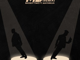Bad Boy Timz - MJ Remix (feat. Mayorkun) Mp3 Download
