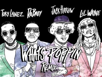 Jack Harlow – What's Poppin (Remix) Ft. Lil Wayne, DaBaby & Tory Lanez MP3 Download