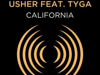 Usher - California (from Songland) ft. Tyga Mp3 Download