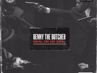 Benny the Butcher – Deal Or No Deal MP3 Download