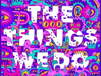 Foster the People - The Things We Do Mp3 Download