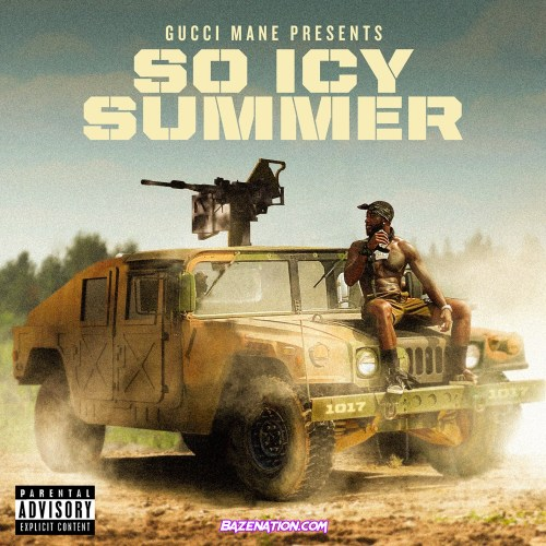 DOWNLOAD ALBUM: Gucci Mane - Gucci Mane Presents: So Icy Summer [Zip File]