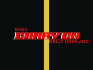 Kygo – Carry On (feat. Kelly Rowland) Mp3 Download