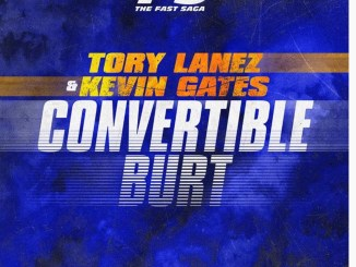 Tory Lanez & Kevin Gates – Convertible Burt Mp3 Download