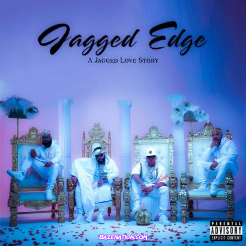 DOWNLOAD ALBUM: Jagged Edge – A Jagged Love Story [Zip File]