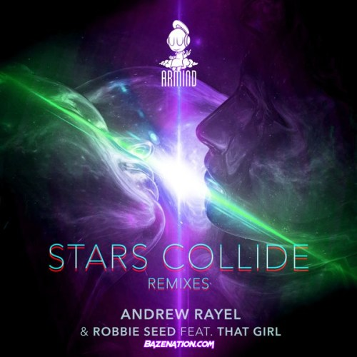 DOWNLOAD EP: Andrew Rayel & Robbie Seed – Stars Collide (feat. That Girl) [Remixes] [Zip File]