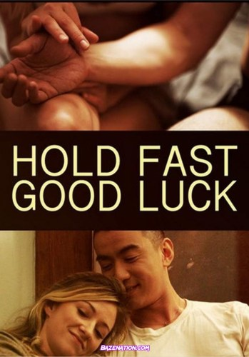 DOWNLOAD Movie: Hold Fast, Good Luck (2020)