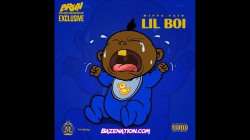 Mista Cain - Lil Boi Mp3 Download