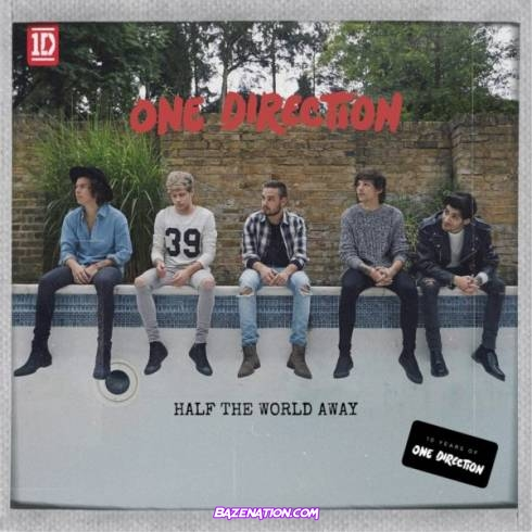 One Direction – Half The World Away Mp3 Download
